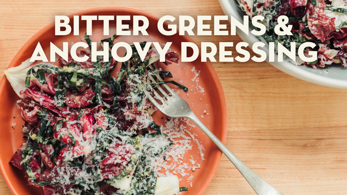 Bitter Greens & Anchovy Dressing
