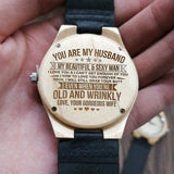 To My Husband-Mere Words Cannot Begin To Tell You How I Feel Engraved Wooden Watch