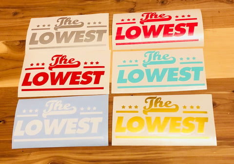 """The Lowest"" Die-Cut Decal"