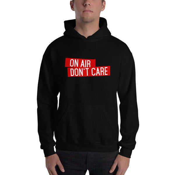 On Air Don't Care Hooded Sweatshirt
