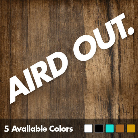 "AirdOut 6"" Die-Cut Decal"