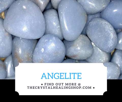 Angelite Crystal Healing Properties