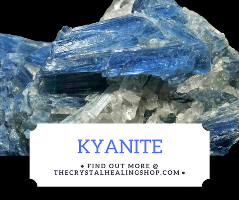 Kyanite Crystal Healing Properties