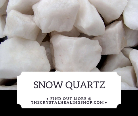 Snow Quartz Crystal Healing Properties