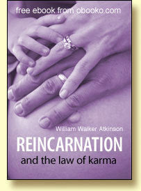 Reincarnation and The Law of Karma - Free Ebook - The Crystal Healing Shop