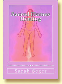 Sacred Flames Healing - Free Ebook - The Crystal Healing Shop