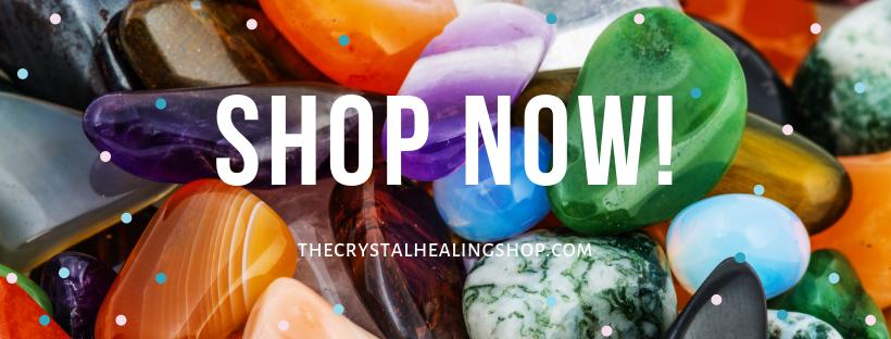 Welcome to The Crystal Healing Shop