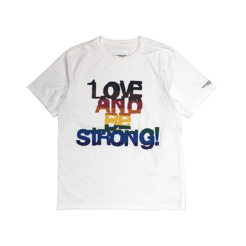 LOVE AND BE STRONG! s/s tee.