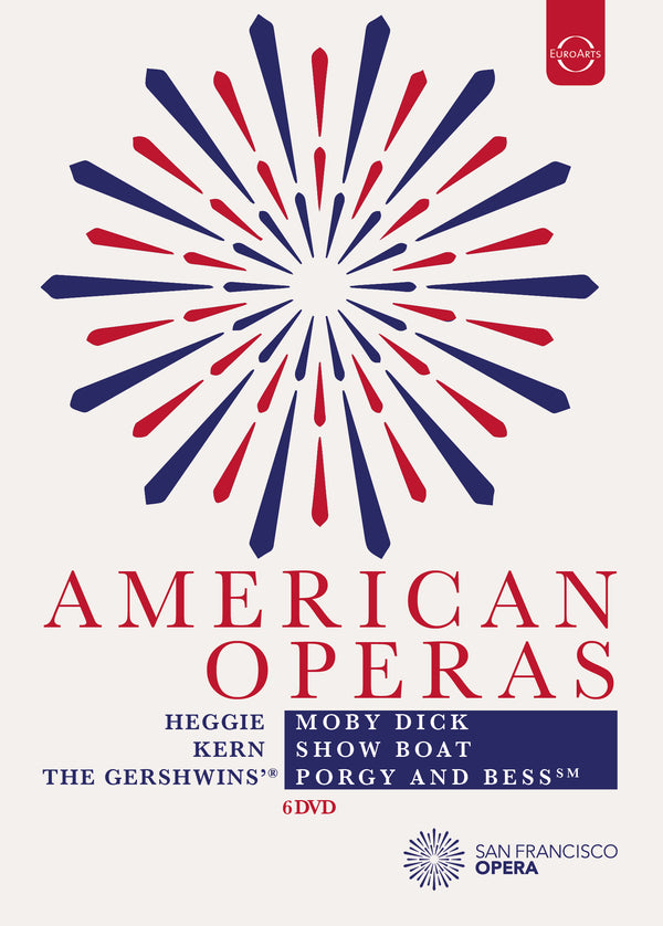 AMERICAN OPERAS - MOBY DICK, PORGY & BESS, SHOW BOAT - (TEMPORARILY OUT OF STOCK!)