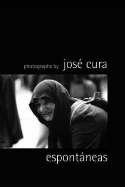 ESPONTANEAS - PHOTOGRAPHS BY JOSE CURA