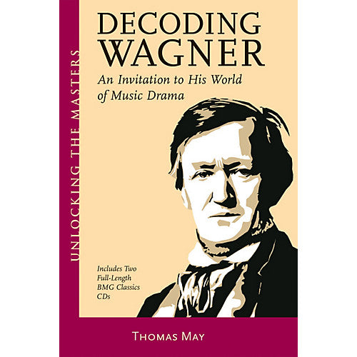 Decoding Wagner - Thomas May
