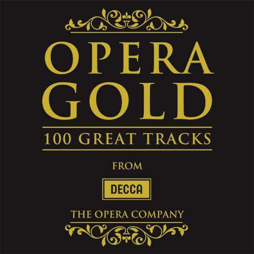 OPERA GOLD 100 GREAT TRACKS FROM DECCA CD