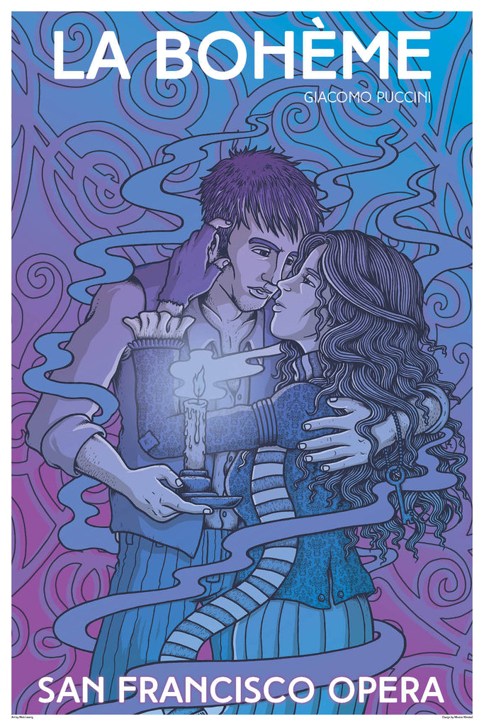 LA BOHEME -  SUMMER OF LOVE OPERA POSTER by MATT LEUNIG $40
