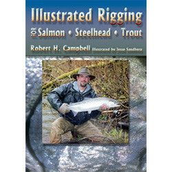 Illustrated Rigging:  For Salmon, Steelhead, Trout