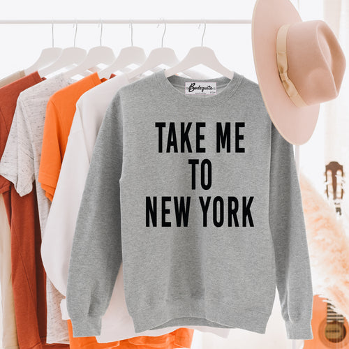 Take Me to NY | Large Black Letters | Display View | Bodeguita NYC Light Gray Sweatshirt | Designs Made with Happiness in NYC