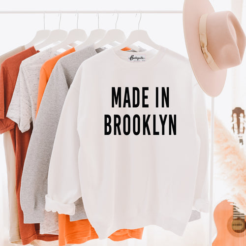 Made in Brooklyn | Black Letters | Display View | Bodeguita NYC White Sweatshirt | Designs Made with Happiness in NYC