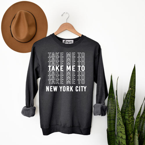 Take Me to NYC | White Letters | Display View | Bodeguita NYC Dark Gray Sweatshirt | Designs Made with Happiness in NYC