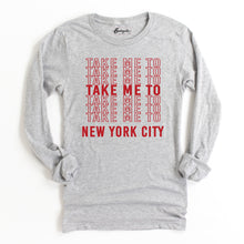 Load image into Gallery viewer, Take Me to NYC | Red Letters | Bodeguita NYC Gray Long Sleeve | Designs Made with Happiness in NYC