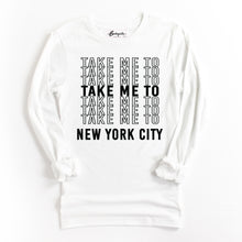 Load image into Gallery viewer, Take Me to NYC | Bodeguita NYC White Long Sleeve | Designs Made with Happiness in NYC