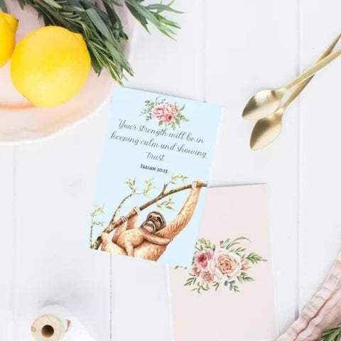 """Your strength will be..."" mini sloth card"