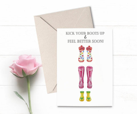 """Kick your boots up!"" Get well soon card"