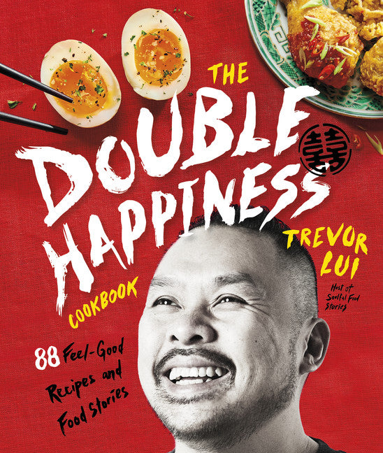 The Double Happiness Cookbook