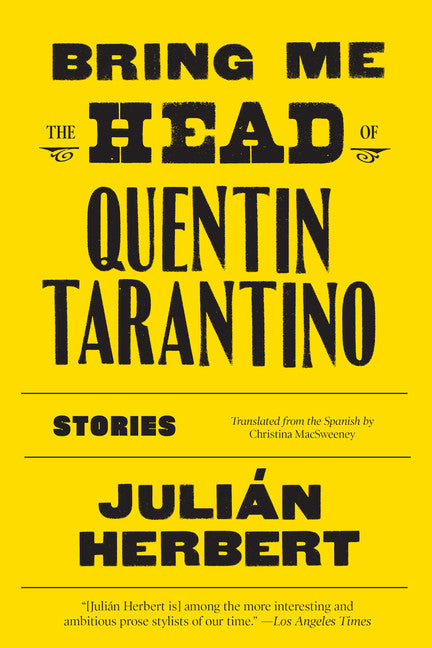 Bring Me the Head of Quentin Tarantino