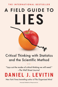 A Field Guide to Lies