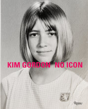 Load image into Gallery viewer, Kim Gordon