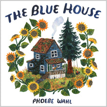Load image into Gallery viewer, The Blue House