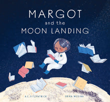 Load image into Gallery viewer, Margot and the Moon Landing