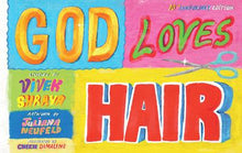 Load image into Gallery viewer, God Loves Hair: Tenth Anniversary Edition