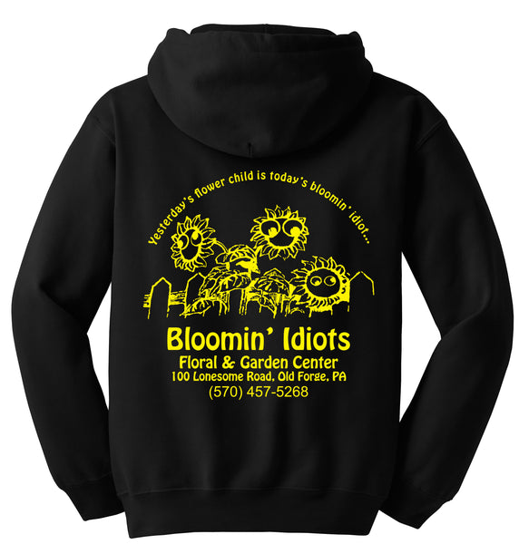 Bloomin' Idiots Floral & Garden Center Hooded Sweatshirt