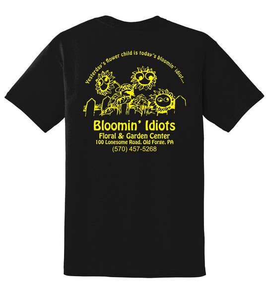 Bloomin' Idiots Floral & Garden Center T-Shirt