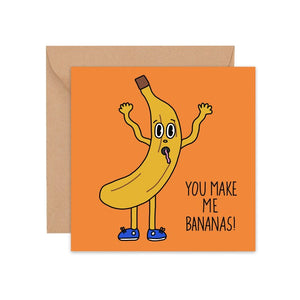 You Make Me Bananas Card