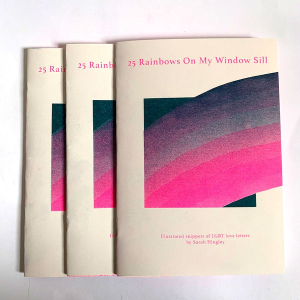 25 Rainbows On My Windowsill LGBTQIA+ Zine