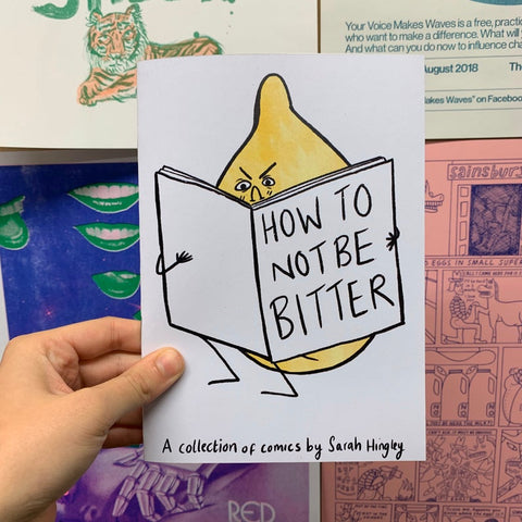 How To Not Be Bitter Lemon Comic Zine A5