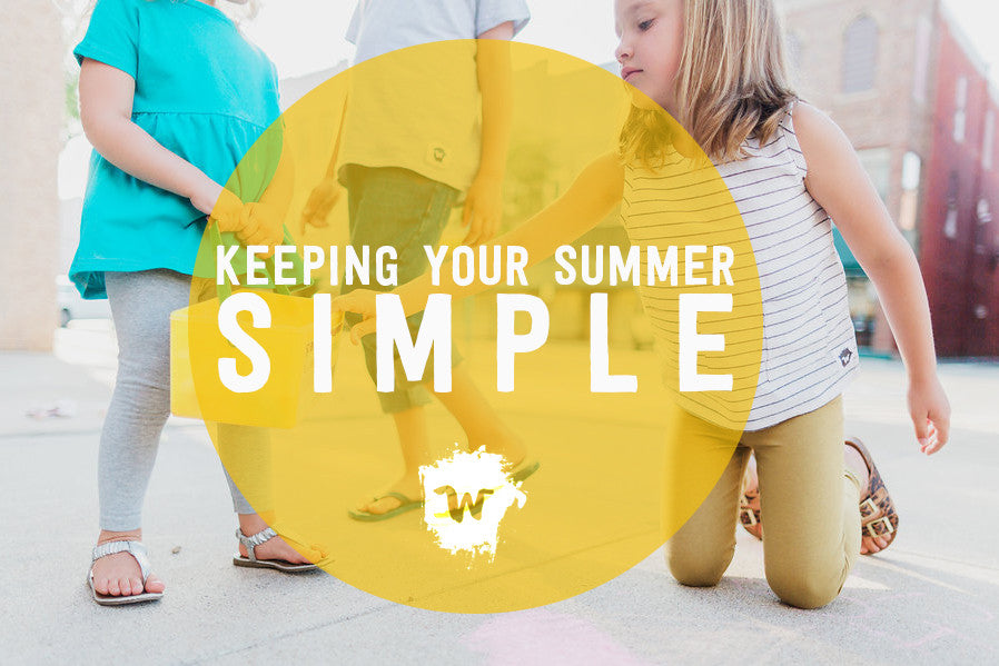 Keeping Your Summer Simple