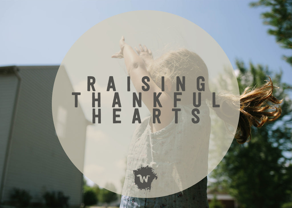 Raising Thankful Hearts