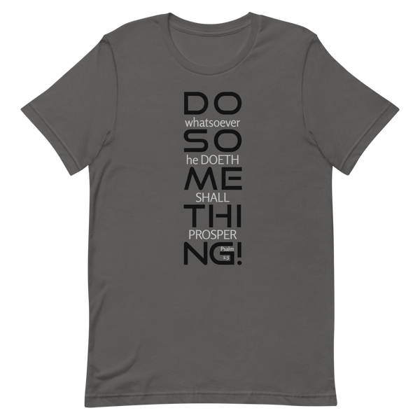 SaySo Gifts and Apparel Do Something Short Sleeve T Shirt in Gray, Christian T Shirts for Men