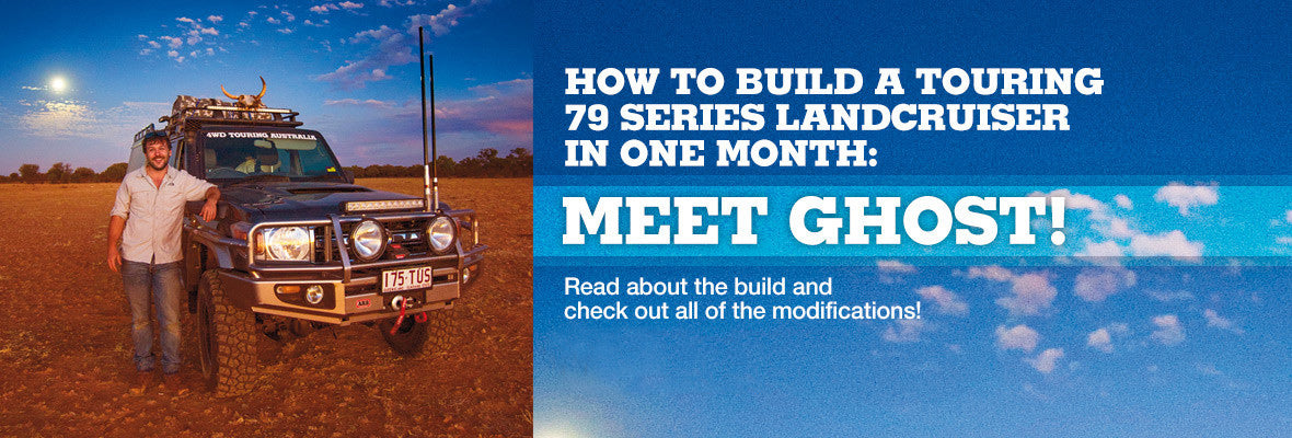 Building Ghost | 4WD Touring Australia