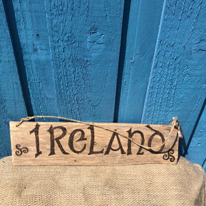"DRIFTWOOD ""IRELAND"" SIGN"