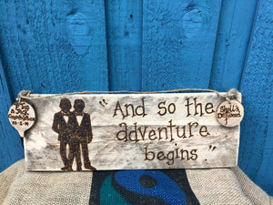 "WEDDING SIGN - "" AND SO THE ADVENTURE BEGINS"""