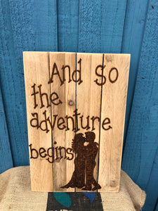 "PERSONALISED WEDDING SIGN "" AND SO THE ADVENTURE BEGINS"""