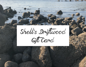 SHELL'S DRIFTWOOD GIFT CARD