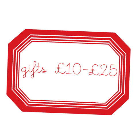 gifts £10- £25