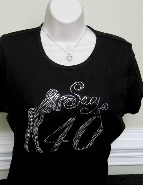 Sexy after 40 Rhinestone T-shirt