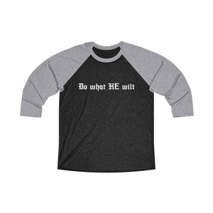 Do What HE Wilt Baseball Tee - Adventist Apparel
