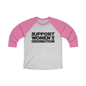 Support Women's Ordination Baseball Tee - Adventist Apparel