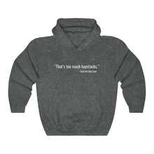 Load image into Gallery viewer, Too Much Haystacks Unisex Hoodie - Adventist Apparel